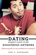 New Xulon Book Of Dating Advice: Written From A Professional Psychological And Spiritual Point Of View