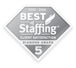 Diamond Award winners have won the Best of Staffing Award for at least 5 years in a row, consistently earning industry-leading satisfaction scores.