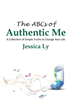 Living Authentically Can be as Simple as ABC