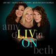 """LIV ON"" CD cover - featuring Amy Sky, Olivia Newton-John and Beth Nielsen Chapman"