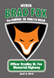 Brad Fox Foundation Announces 4th Annual Officer Brad Fox 5K Run/1K Walk