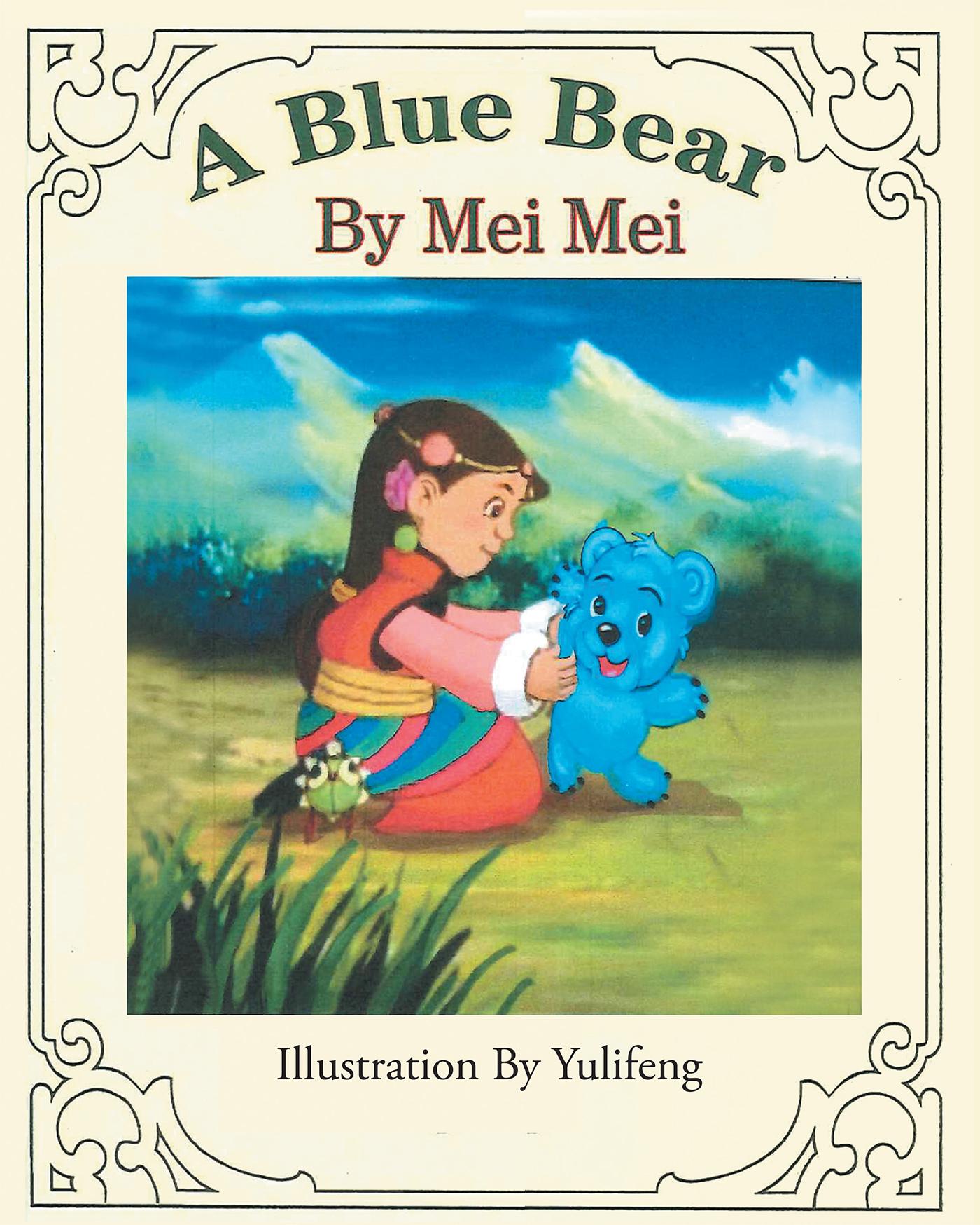 """Children S Book Blue Cover ~ Mei s new book """"a blue bear is an inspirational"""