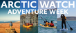 Quark Expeditions® Announces Adventure Week at Arctic Watch Wilderness Lodge