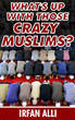 New Book Asks Provocative Question: Are All Muslims Crazy or Just Some of Them?