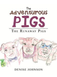Denise Johnson Introduces 'The Adventurous Pigs'