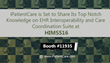 iPatientCare is Set to Share Its Top Notch Knowledge on EHR Interoperability and Care Coordination Suite at HIMSS16