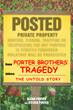 "Glenn and Steven W. Porter's book ""Porter Brothers' Tragedy: The Untold Story"" is a breathtaking thriller that delves into the mayhem and enigma of deceit, love and fear"