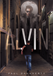 """Paul Daugherty's New Book """"Alvin"""" Is a Brilliantly Written Work of Fiction That Entices the Mind"""