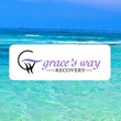 The MAP Recovery Network Welcomes Grace's Way Recovery