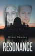 "Hemn Babany's New Book ""Resonance"" is a Breathtaking and Telling Work That Delves into the Mayhem and Enigma of Deceit and Love"