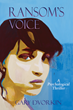 Brown Books Releases RANSOM'S VOICE, a Psychological Thriller by Gary Dvorkin