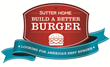 Nation's Longest Running Burger Contest Crowns Sweet & Smoky Beef Burger Winner of the 25th Annual Sutter Home Build A Better Burger® Recipe Contest