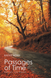 "Kathy Hines's new book ""Passages of Time: Poetry and Prose"" is a heart-warming and uplifting collection of poems."