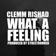 """Washington Recording Artist Clemm Rishad Releases New Single """"What A Feeling"""""""