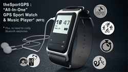 "the Sport GPS, a new ""All-in-One"" generation of sport watch & MP3 music player"