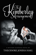 "Theodore Josiha Haig's New Book ""The Kimberly Agreement"" is a Suspenseful, Page-turner that Delves into the Psyche and Mystery of Deceit and Greed."
