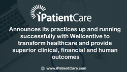 iPatientCare Successfully Integrates with Wellcentive to Move One Step Ahead Towards Managing the Care Process for Populations