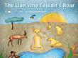 'The Lion Who Couldn't Roar,' a Tall Tales Yoga E-Book and Audiobook Benefits Children's Whole Health and Teaches Yoga Through Storytelling