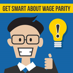 Get Smart About Wage Parity