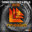 "Out Now: Thomas Gold X Rico & Miella, ""On Fire"" (Revealed)"