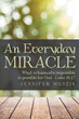 An Everyday Medical Miracle and the Power of Prayer