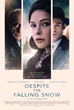 Female-focused film company Enlightenment Productions'  secures a nationwide UK release for 'Despite the Falling Snow', starring Rebecca Ferguson and Charles Dance