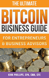 The Ultimate Bitcoin Business Guide for Entrepreneurs & Business Advisors