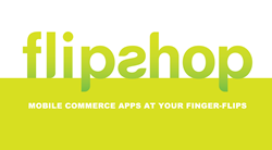 Flip Shop Marketing - Mobile Commerce at Your Finger Flips