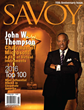 Savoy's 15th Anniversary Issue features an Exclusive Interview with Microsoft Chairman John W. Thompson and the 2016 Top 100 Most Influential Blacks in Corporate America