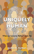 New Xulon Book Explores The Real Meaning of Being Human Through The Creator's Plan And Purpose Of One's Creation