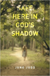 June Judd releases 'Safe Here In God's Shadow'