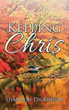 Author Shannon Dickinson Debuts with 'Keeping Chris'
