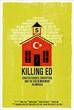 Killing Ed.