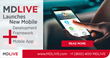 MDLIVE Launches New Mobile Development Framework And Mobile App; MDLIVE 3.0 Framework Enables Health Systems and Health Plans to Easily Launch Branded Telemedicine Apps
