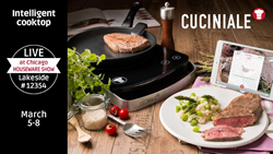 Debut of Cuciniale intelligent cooktop and gourmet sensor at the Chicago Housewares Show 2016