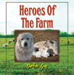 Will the Heroes of the Farm Save the Day?