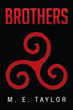 Life in Roman Britain Explored in Novel, 'Brothers'