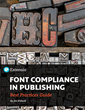 Extensis Releases Best Practices Guide for Font Compliance in Publishing Workflows