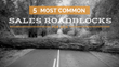 The Top 5 Most Common Sales Roadblocks: Shweiki Media Printing Company Publishes a New Webinar on Sales Challenges and How to Overcome Them