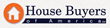 House Buyers of America Has Purchased 1350 Homes