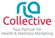 "OTC Health & Wellness Agency Robin Leedy & Associates (RLA) Rebrands to ""RLA Collective"" Showcasing Breadth of Services, Expertise For Drugstore Brands"