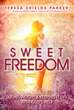 "After Losing 260 Pounds, Author Teresa Shields Parker Shares How to Find ""Sweet Freedom"" from Sugar Addiction"