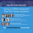 'Invest for Health' Sessions Announced for SXSW Interactive Festival