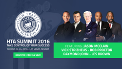 HTA Summit 2016 | Featuring Daymond John, Les Brown, and Bob Proctor