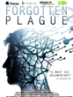 A movie poster for the documentary film Forgotten Plague, which investigates the disease chronic fatigue syndrome. The film is now available on DVD, iTunes, Google Play, and Amazon Video on Demand.