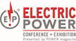 ELECTRIC POWER Conference & Exhibitions...Where Generating Companies Meet!