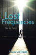 Fawaz AL-Theeb Releases 'Lost Frequencies'