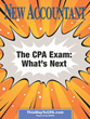 The Accounting Profession & What's Next with the CPA Exam are Highlighted in the Current Issue of NEW ACCOUNTANT