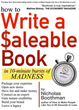 Author and Speaker, Nicholas Boothman, Launches 'How to Write a Saleable Book' Today Through Next Century Publishing