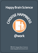 Choose Happiness @ Work game card